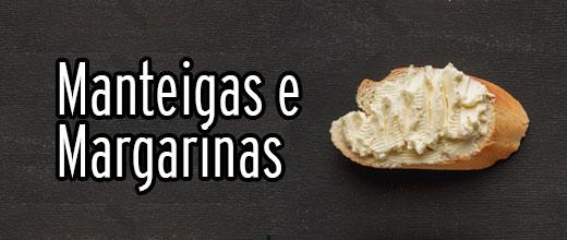 Veja os produtos da categoria Manteigas e Margarinas